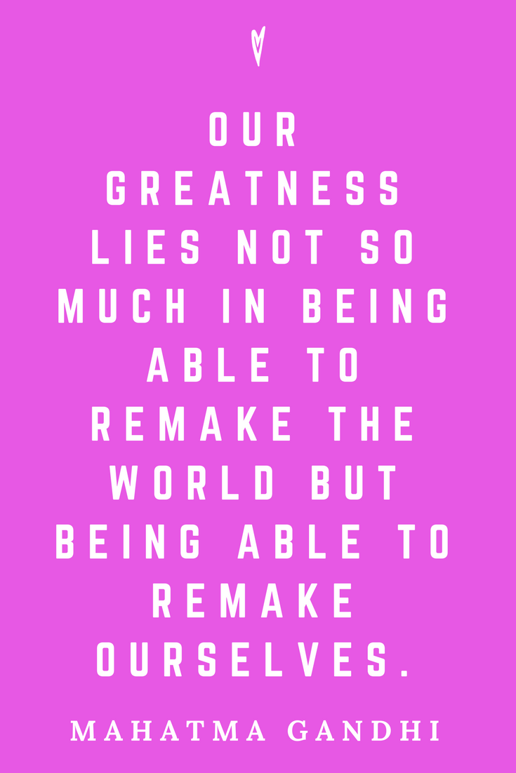 Mahatma Gandhi • Top 25 Quotes • Peace to the People • Columbus, Ohio • Inspiration, Motivation, Blog • Remake Ourselves.png