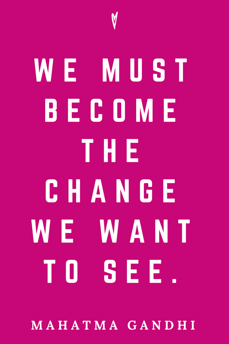 Mahatma Gandhi • Top 25 Quotes • Peace to the People • Columbus, Ohio • Inspiration, Motivation, Blog • Become the Change.png