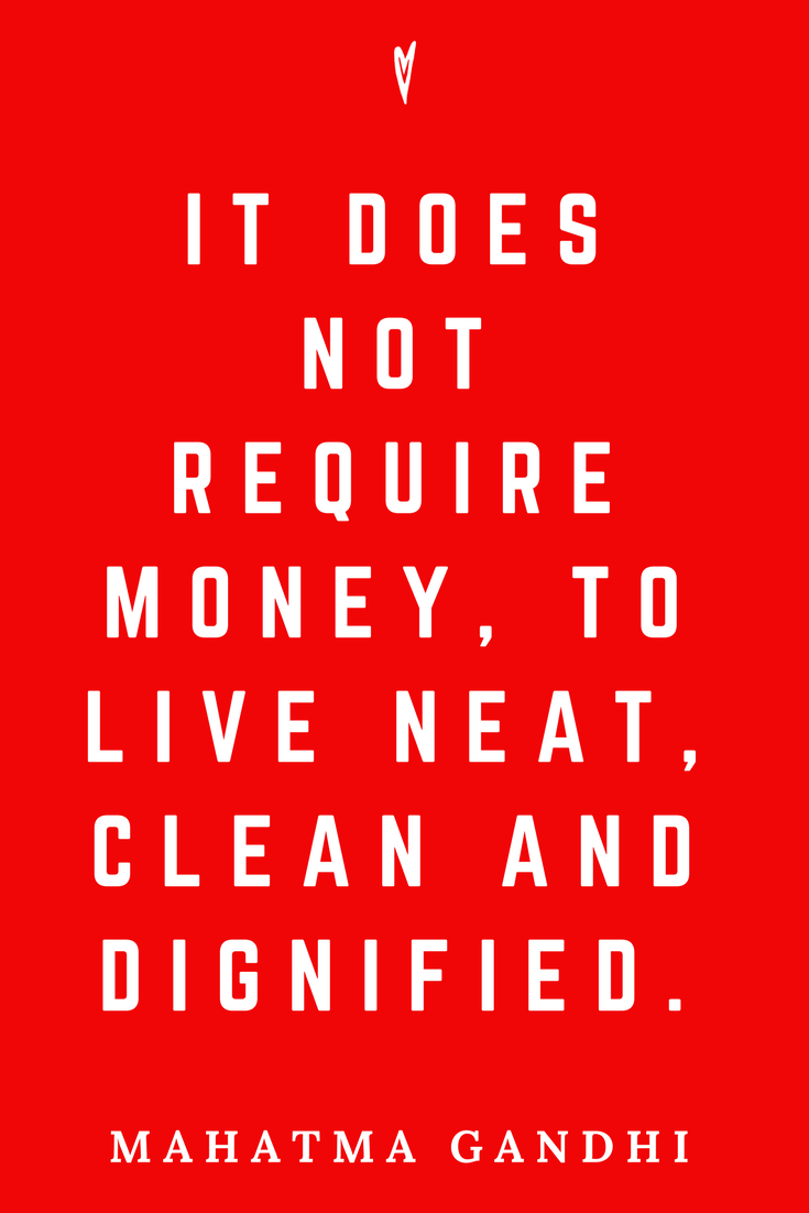 Mahatma Gandhi • Top 25 Quotes • Peace to the People • Columbus, Ohio • Inspiration, Motivation, Blog • Clean Neat Dignified.png