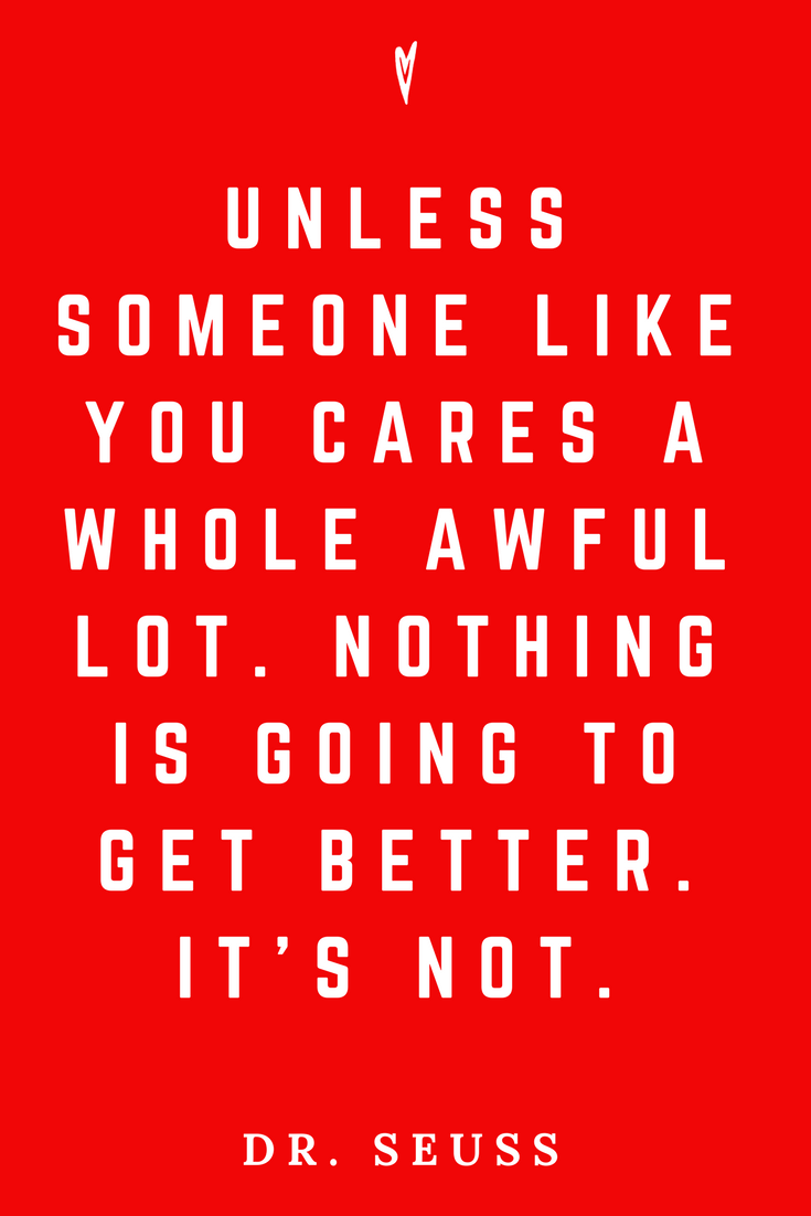 Dr. Suess • Top 25 Quotes • Peace to the People • Columbus, Ohio • Inspiration, Motivation, Joy, Happiness, Wisdom • Care.png