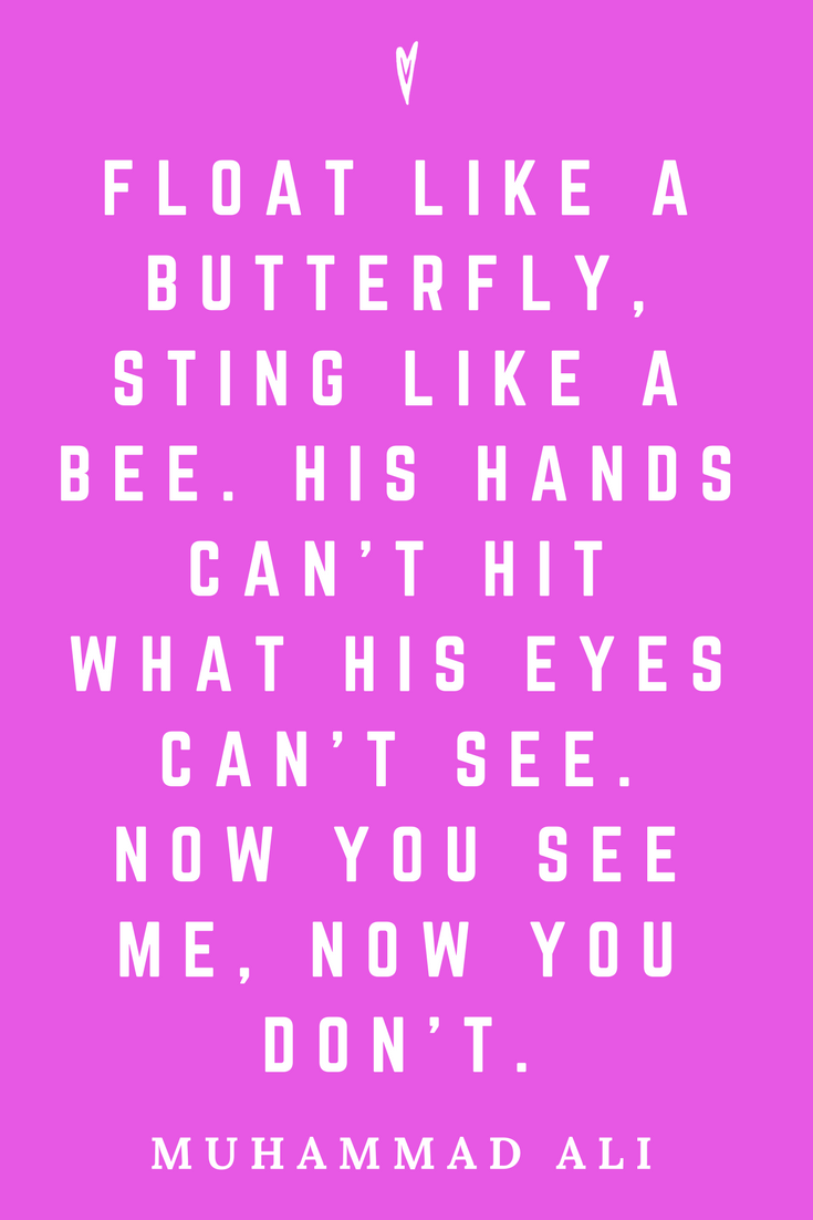 Muhammad Ali • Top 25 Quotes • Peace to the People • Columbus, Ohio • Inspiration, Motivation, Fitness, Resiliency, Strength, Wisdom • Float Like A Butterfly Sting Like A Bee.png