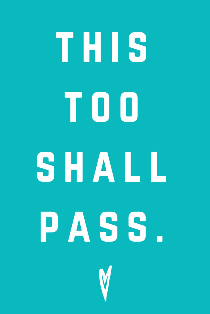Positive Affirmations ♥ Meditation ♥ Mantras ♥ Wellness ♥ Peace to the People ♥ Joy ♥ Mindfulness ♥ This Too Shall Pass.png
