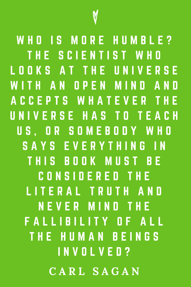 Top 25 Carl Sagan Quotes • Peace to the People • Pinterest • Mindfulness, Motivation, Wisdom • Religion Spirituality Intelligence.png