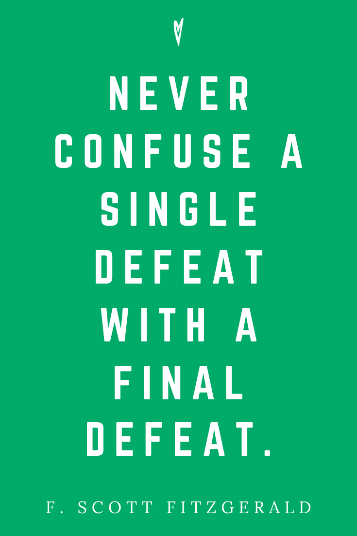 Top 25 F. Scott Fitzgerald • Quotes • Peace to the People • Mindset • Motivation • Wisdom • Inspirational Quote • Business • Sales • Purpose • Defeat.png