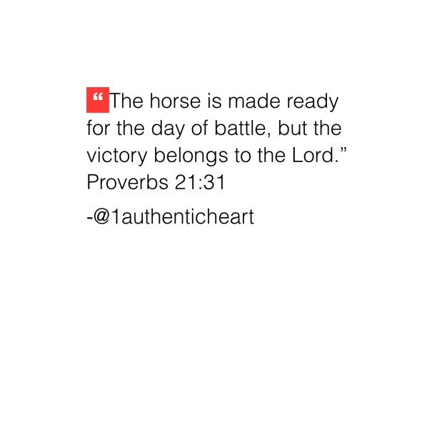It is foolish to arrive at the battles and trials of our lives ill equipped. But it's far more foolish to arrive at them without trusting that the victory is in God's strength and not our own.