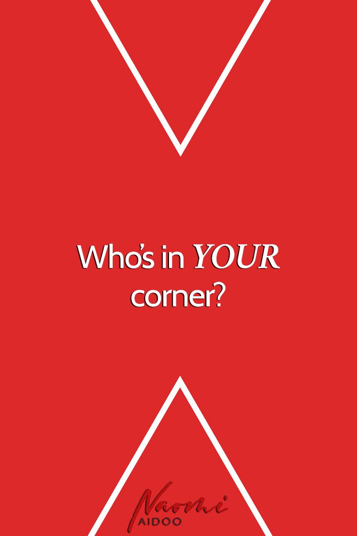 Who's in your corner.jpg