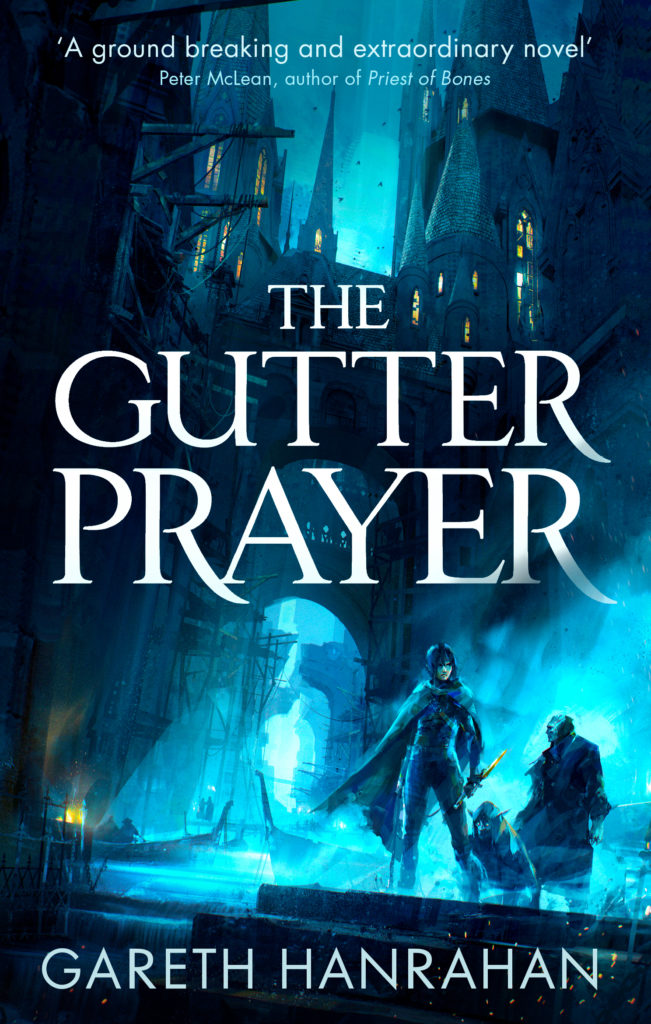 """""""The Gutter Prayer"""" a new Fantasy novel from Cork-dwelling Gareth Harahan, pushes to break the mold and make a permanent position in Irish fiction -"""