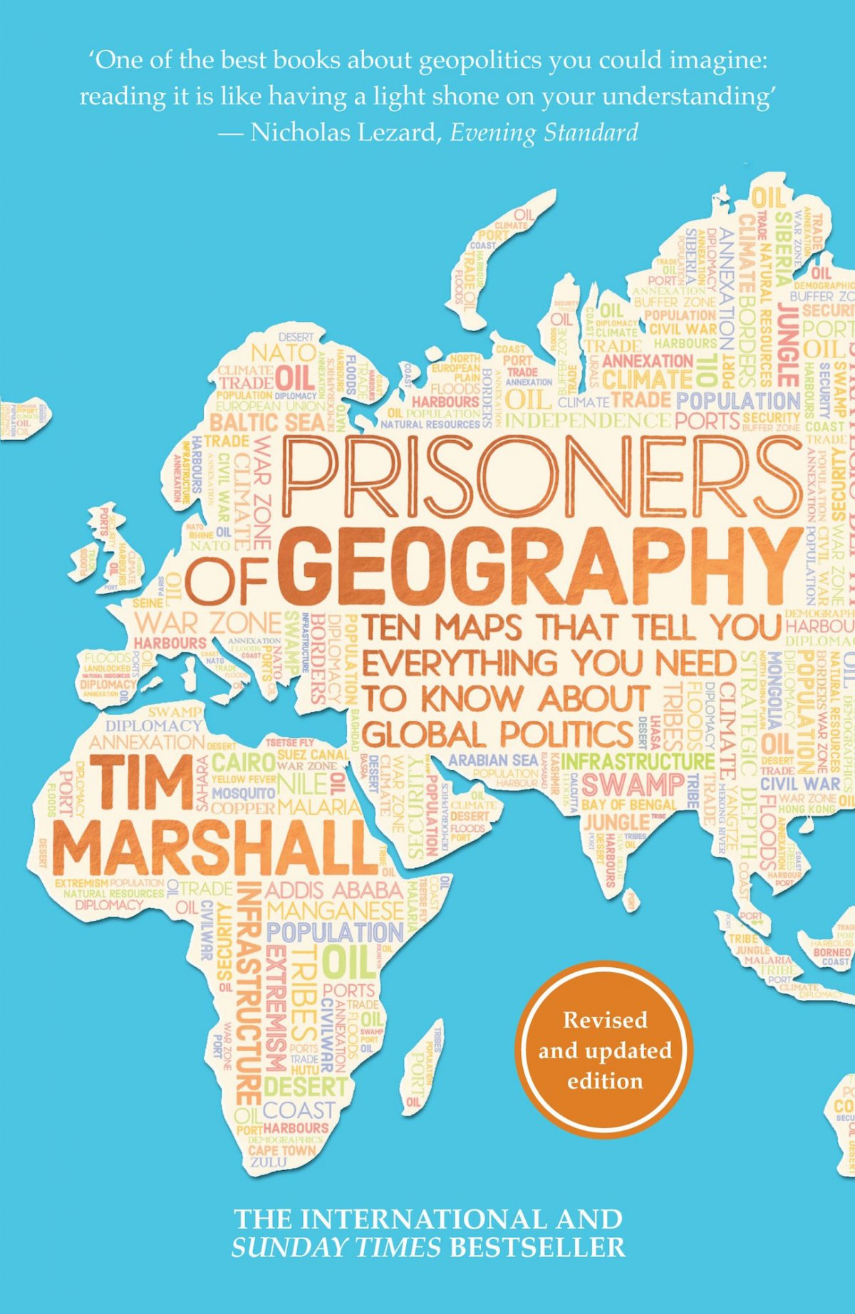 "Much more than Current Affairs, but not quite a complete History, ""Prisoners of Geography"" is the place to begin your re-education of the world as we know it. -"