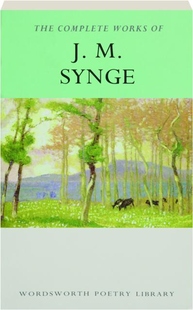 Whether you're dipping in and out, or reading straight through, there is always something to delight and entertain in the writings of John Millington Synge. -