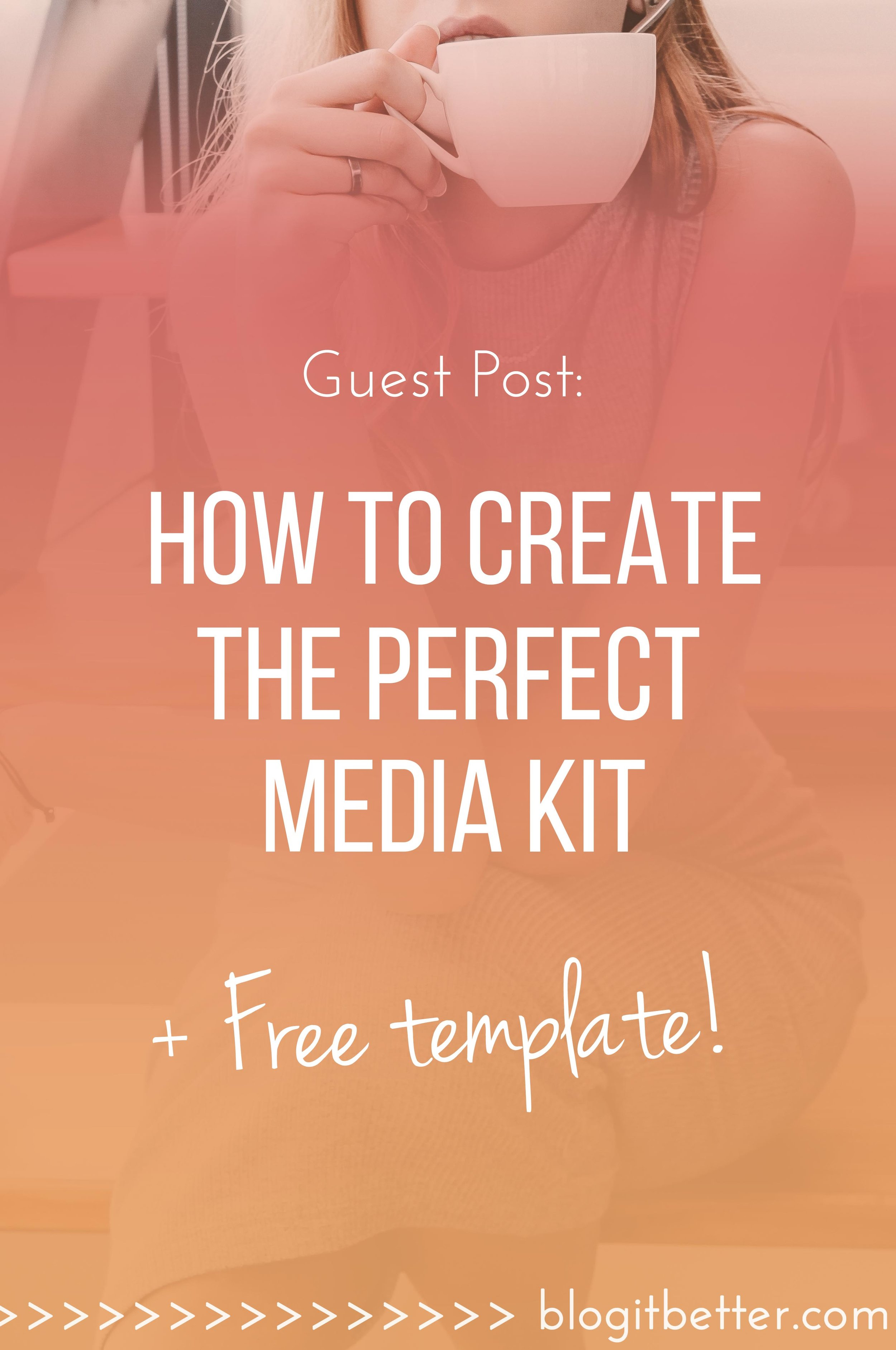 How to make the perfect media kit + Free template!