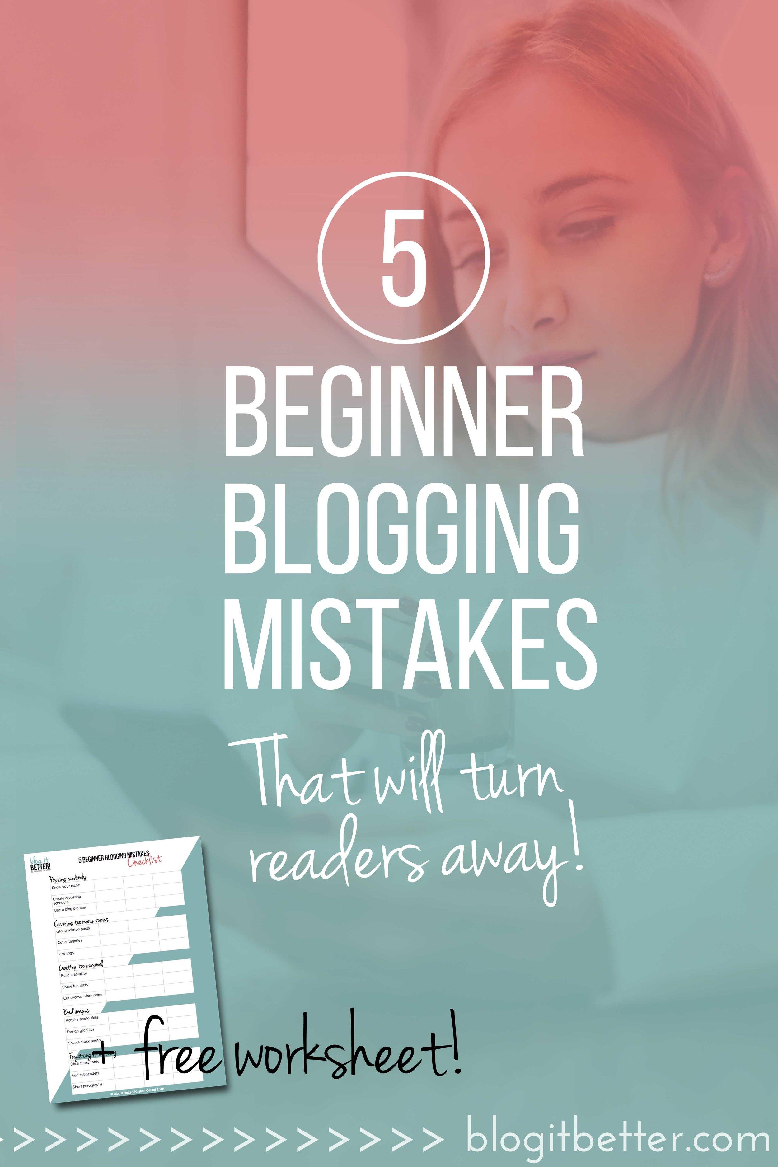 Are You Making These 5 Huge Beginner Blogging Mistakes? + FREE worksheet download! #bloggingmistakes #bloggingtips #blogitbetter #socialmediatips #blog #blogger #bloggingforbeginners #blogideas #bloggingformoney #freedownload