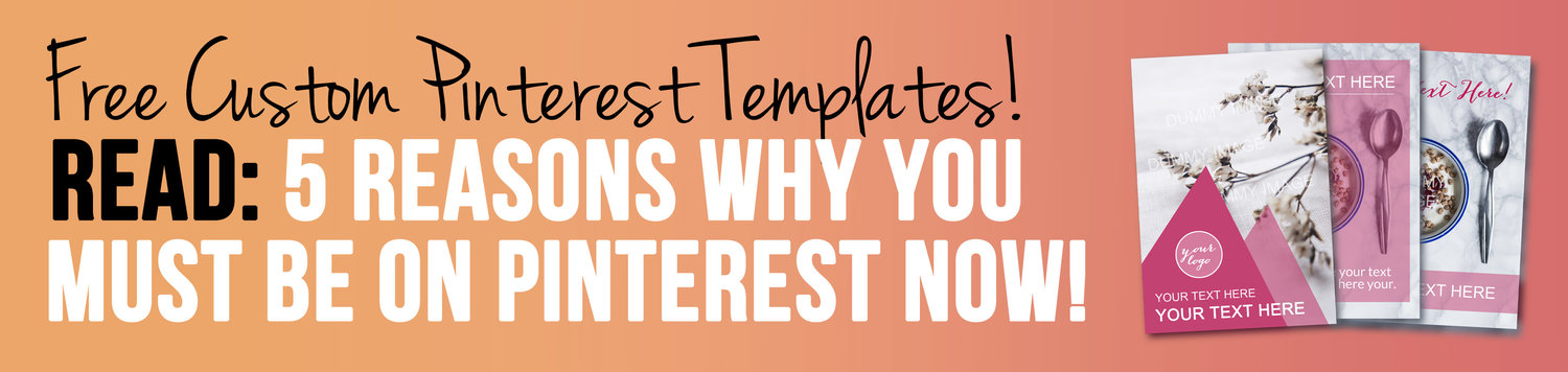 5 reasons why you must be on pinterest + Free Pinterest Templates