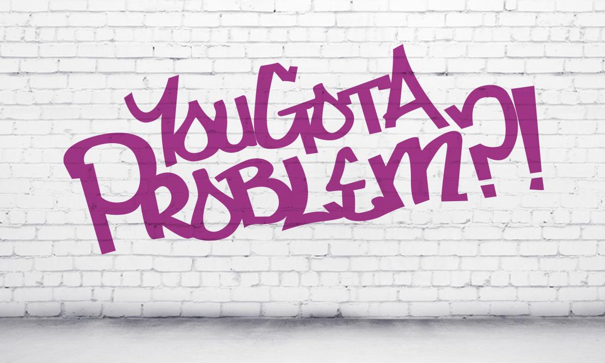 yougotaproblem.jpg