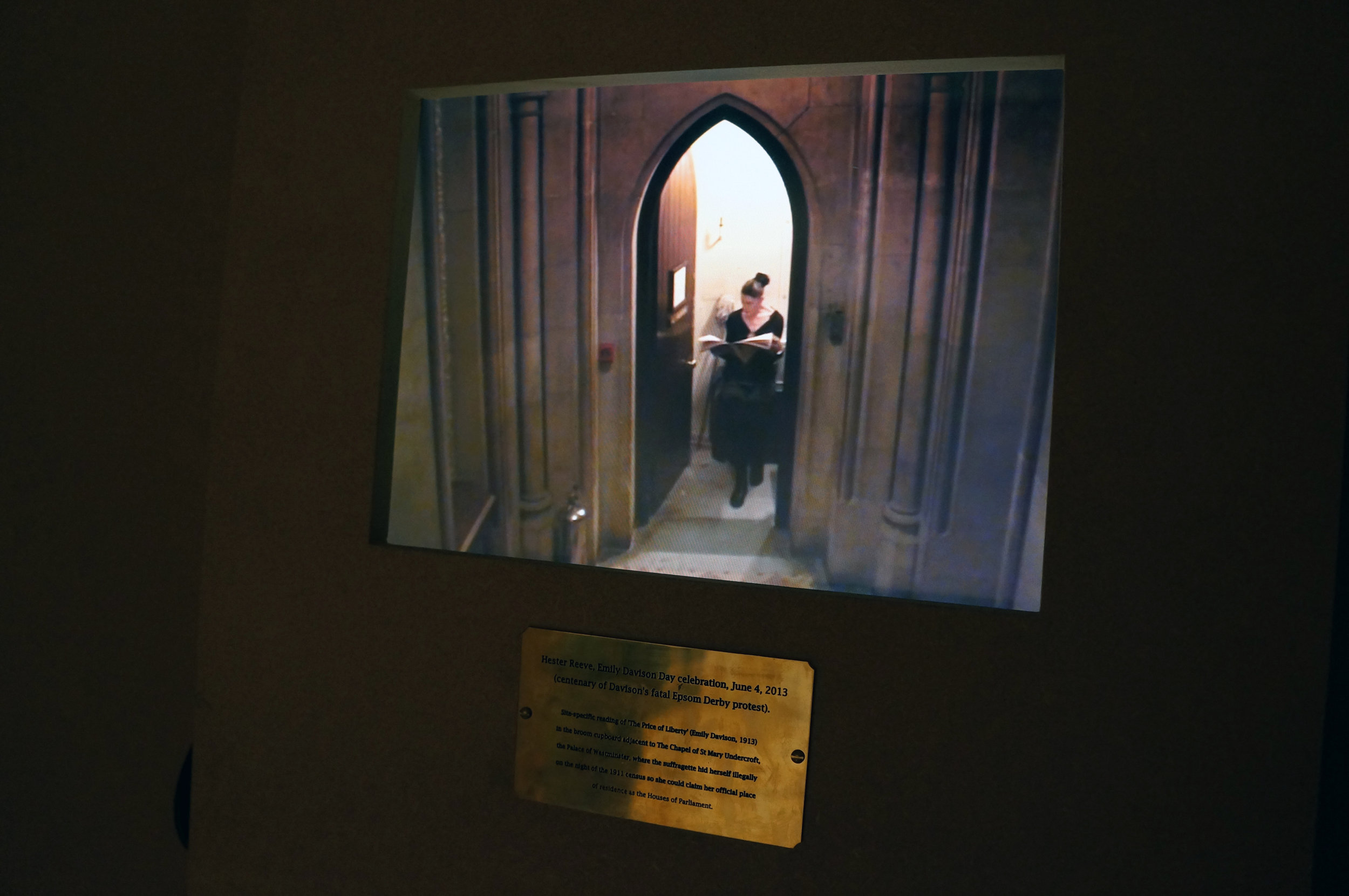 Includes documentation of live art action (2013) - reading out loud Emily Davison's text 'The price of Liberty' in the broom cupboard in the Houses of Parliament where she hid overnight on the date of the 1911 census so she could consequently claim the House of Commons as her place of residence. (With special permission of Black Rod to mark the 100 year anniversary of the suffragette's death at the Epsom Derby).