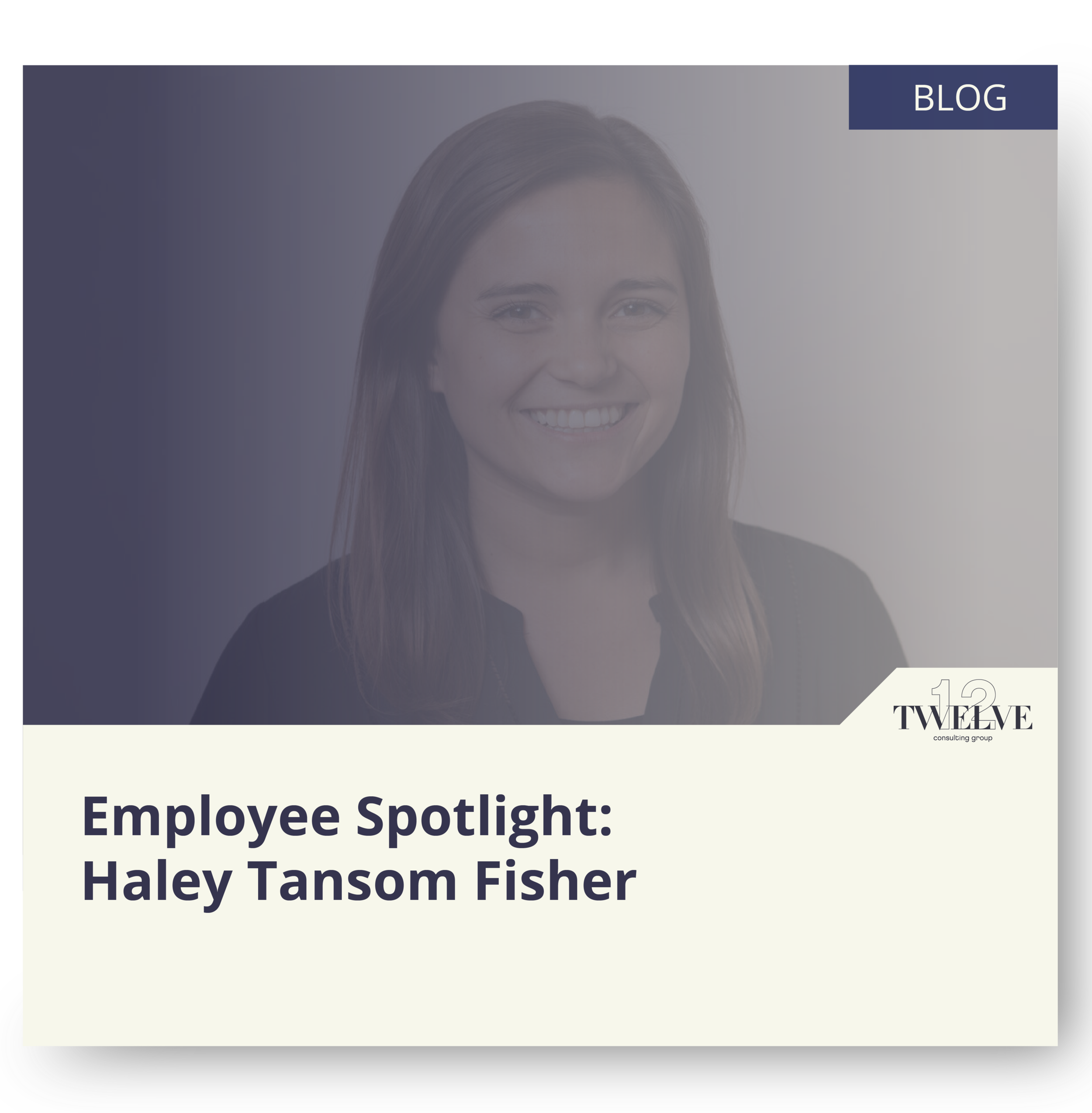 Twelve_Consulting_Group_Employee_Haley_Tansom
