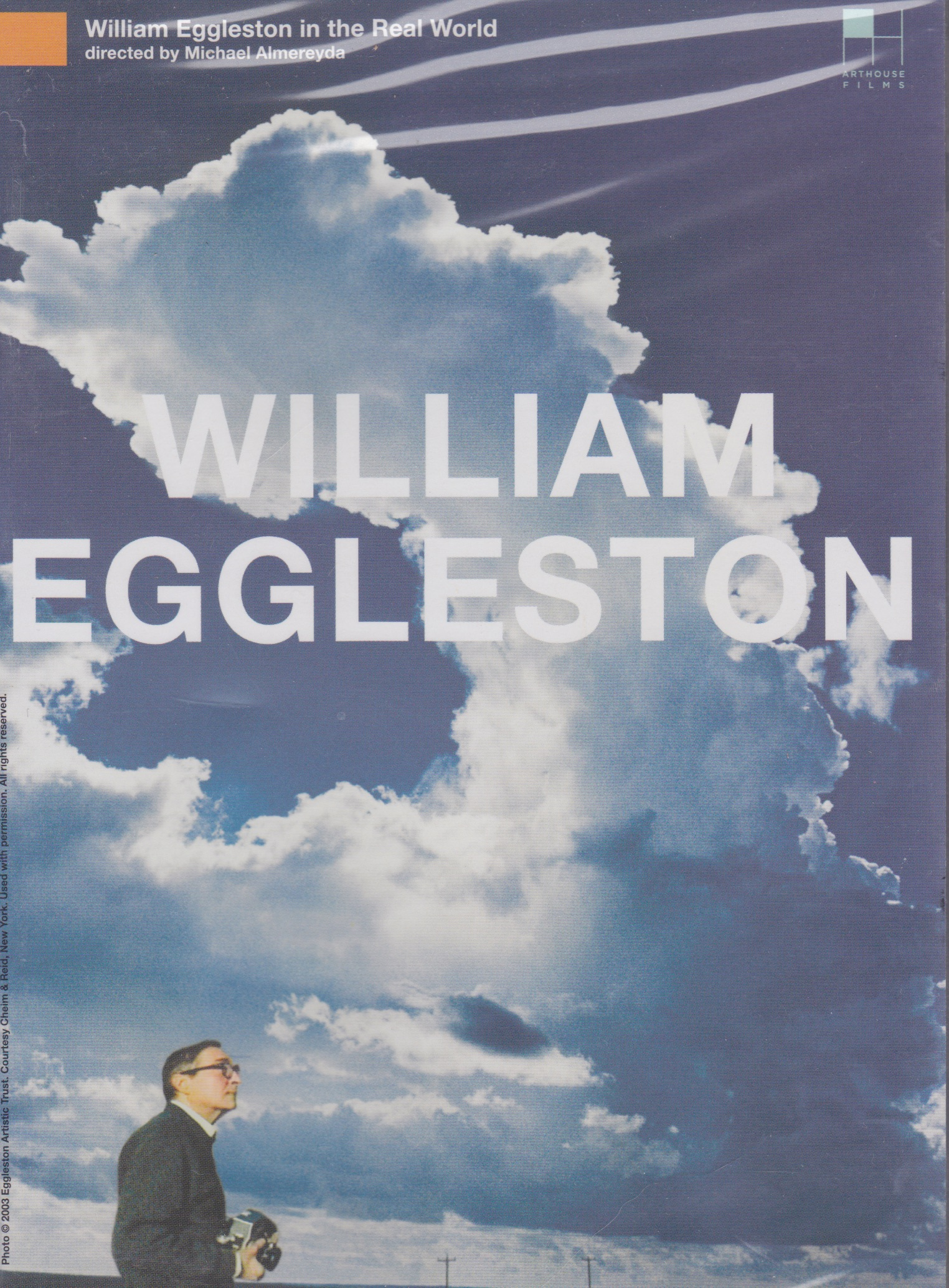 """Fascinating…  William Eggleston in the Real World  speaks for itself in roughly the same mysterious way an Eggleston photograph does: it casts more light than you expect, and deeper shadows.""    Terrence Rafferty,  New York Times , August 28, 2005"