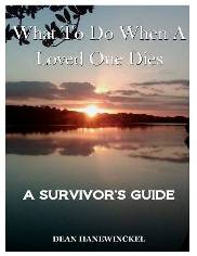Click above to purchase  What To Do When A Loved One Dies