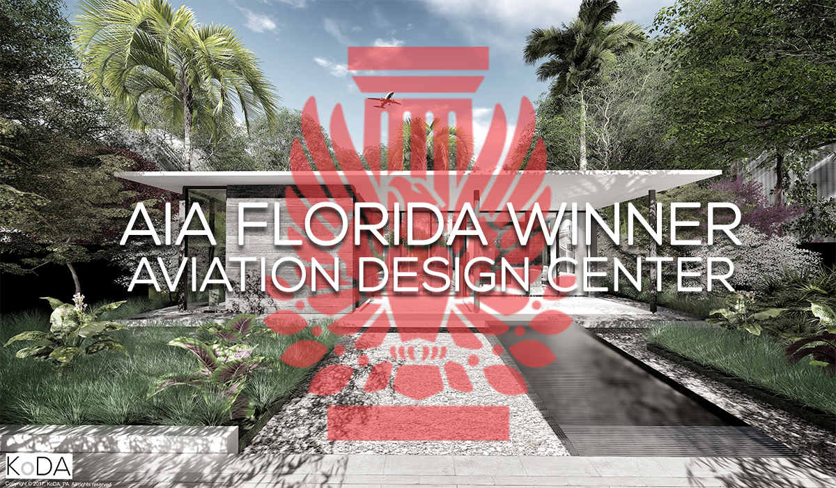 2017 AIA Florida Merit of Excellence - Aviation Design Center Unbuilt Project