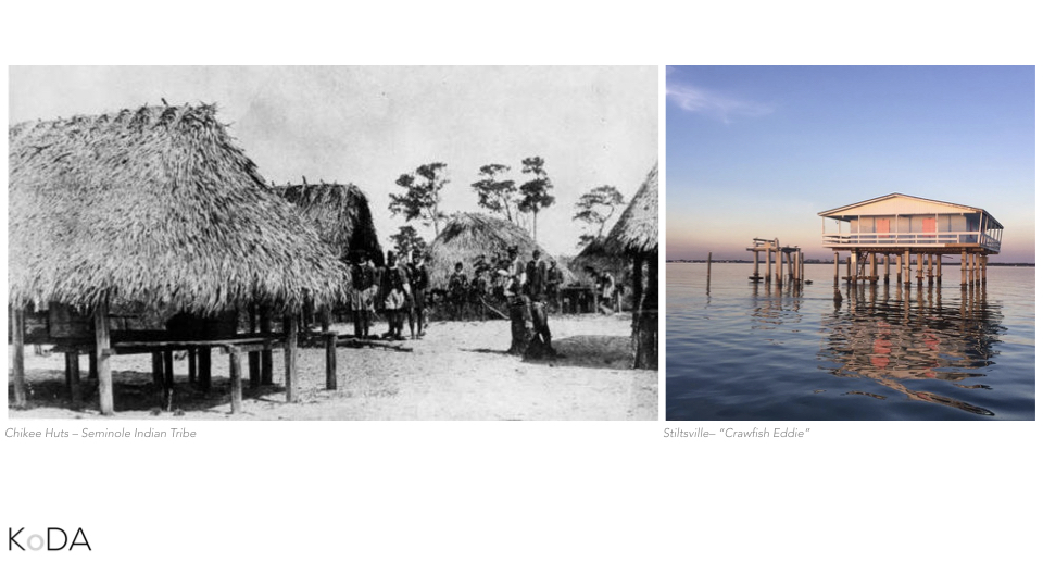 While this seems like a very abstract and perhaps even crazy idea, it's important to remember that the identity of Miami is synonymous with amphibious architecture. On the left, you see a typical Chickee hut developed by native tribes in South Florida such as the Seminoles and the Tequestan Indians. On the right, you stiltsville which has become identifiable with the city through local and popular culture.