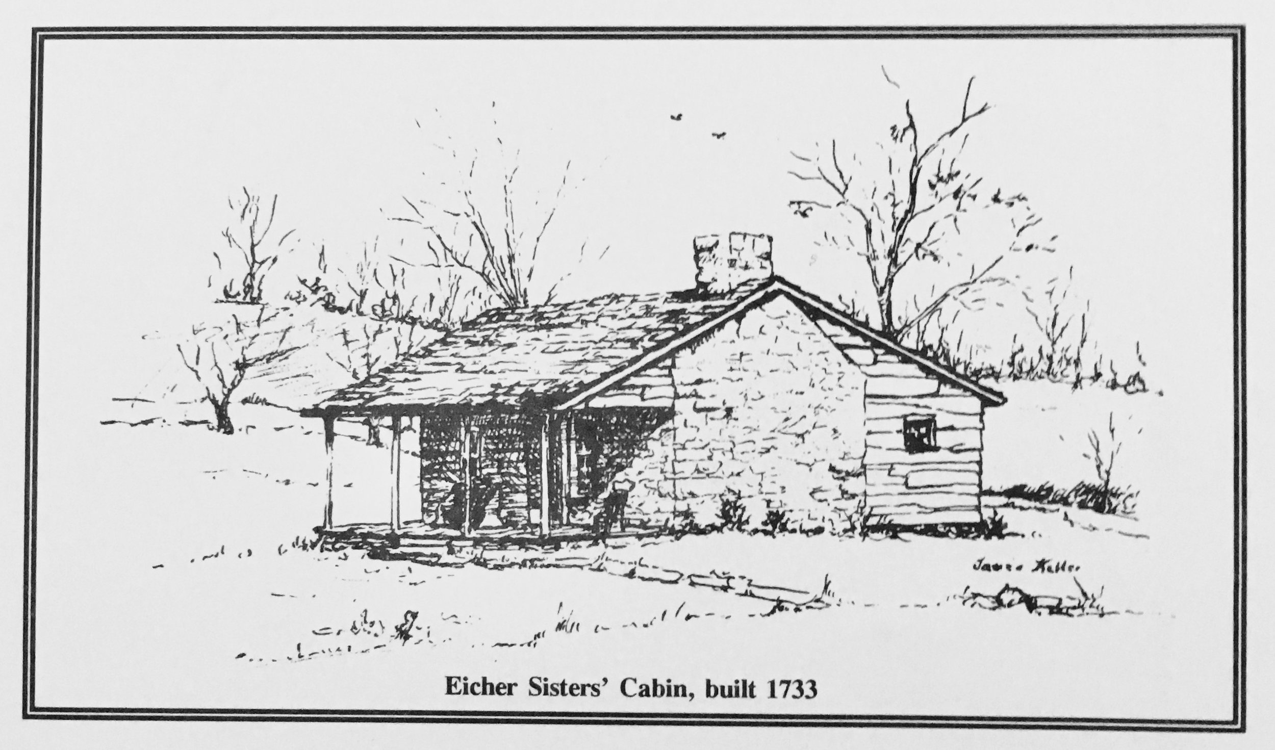 The Eicher Sisters' Cabin is the present day Indian Museum and Shop.