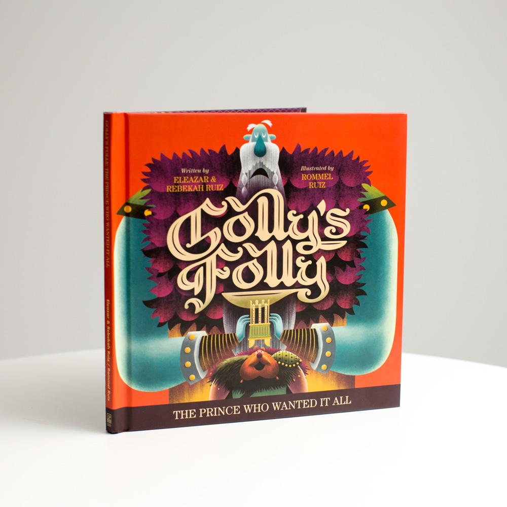 Golly's Folly - Eleazar Ruiz - Rebekah Ruiz - Rommel Ruiz