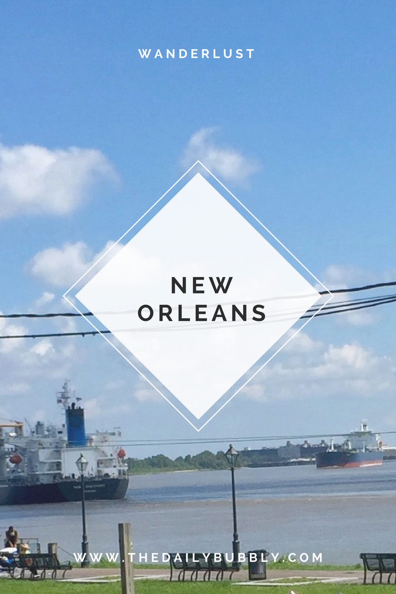 Wanderlust-New-Orleans-Where-to-Stay-Eat-Play-Drink-The-Daily-Bubbly