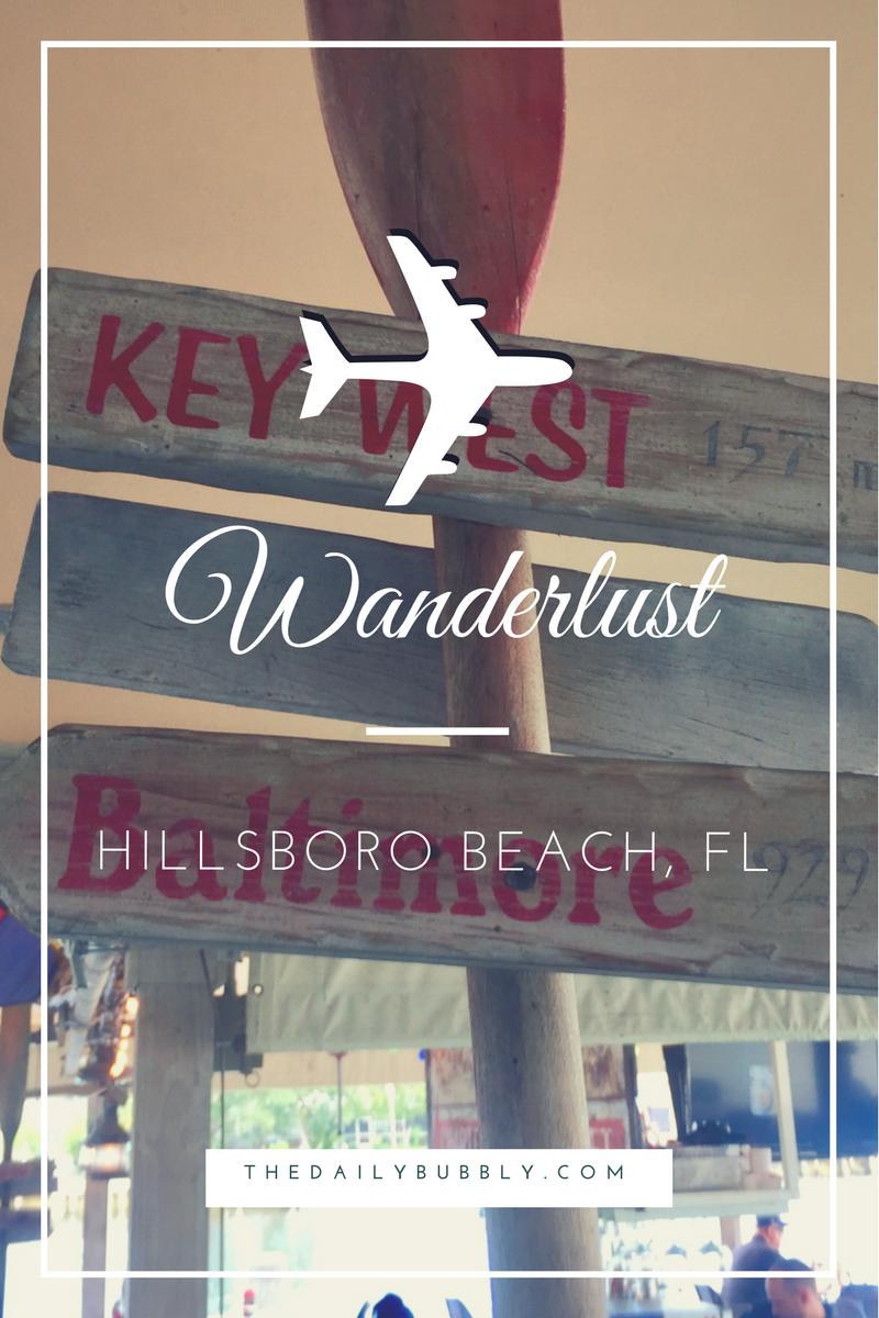 WanderLust-My-Trip-To-Hillsboro-Beach-Florida