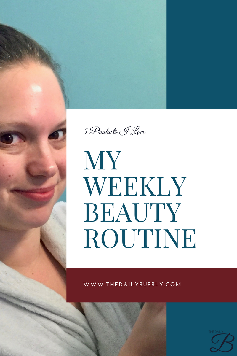 My-Weekly-Beauty-Routine-My-5-Favorite-Product-www-The-Daily-Bubbly-Com