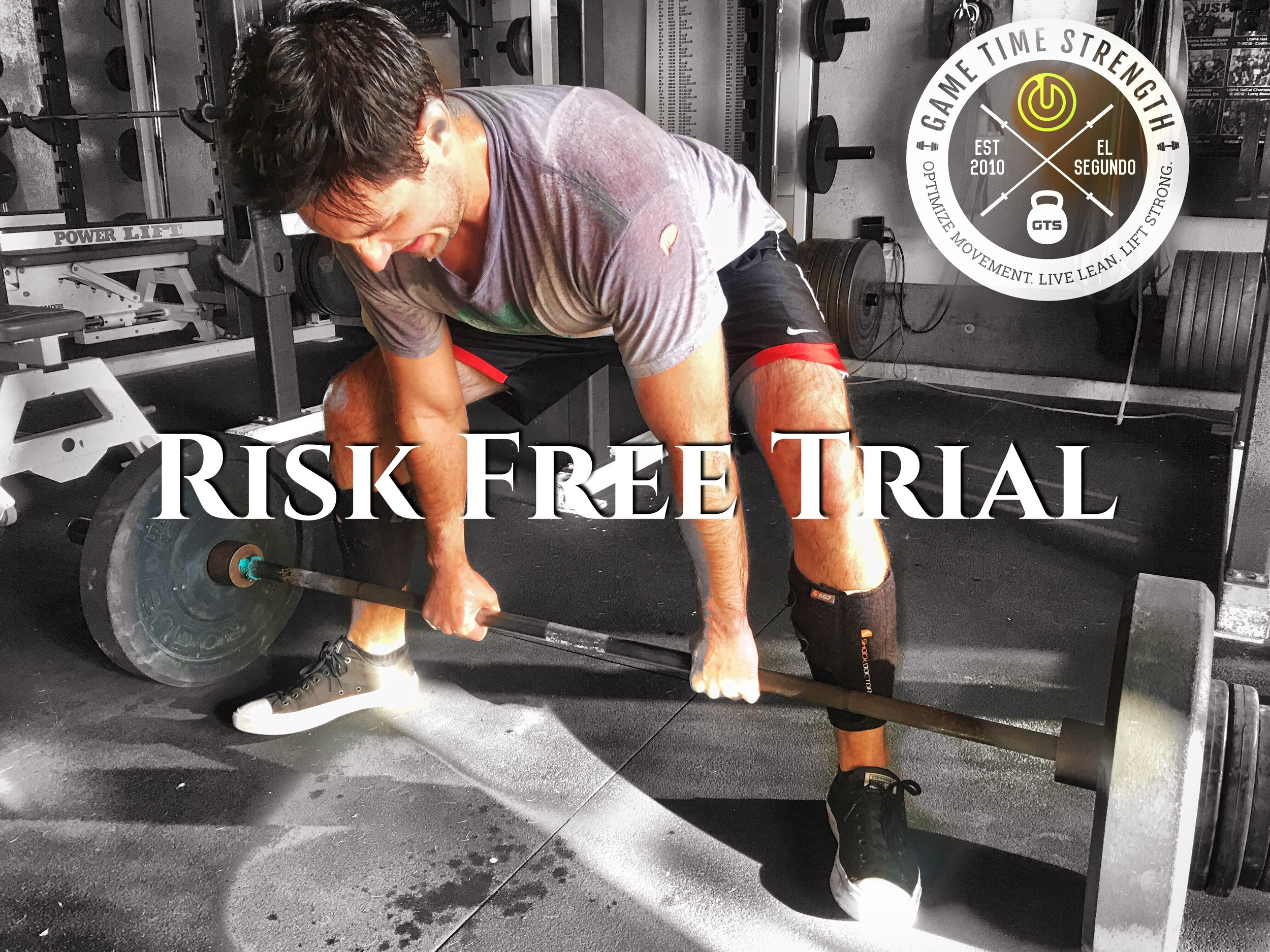 Risk Free Trial Offer GTS Game Time Strength Zero Commitment El Segundo Los Angeles Best personal private group team strength barbell training gym.JPG