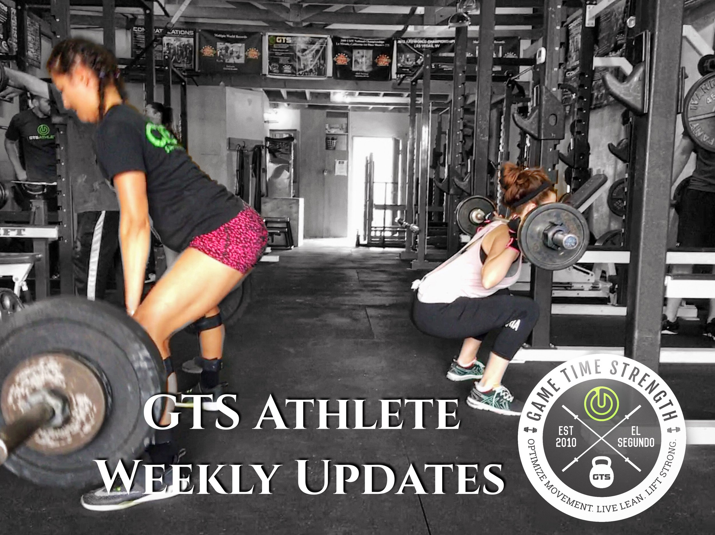 Game Time Strength GTS Athlete Weekly Updates - Los Angeles El Segundo Barbell Strength Training Gym Coaching Personal Group Training.JPG