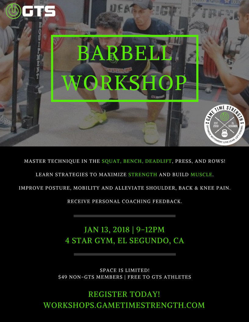 GTS Barbell Workshop - Jan 13 2018 - strength powerlifting el segundo los angeles