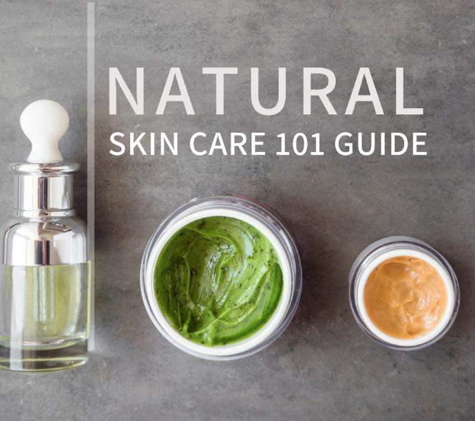 Natural Skin Care Guide -