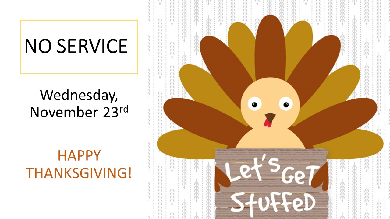 No service, Thanksgiving.jpg