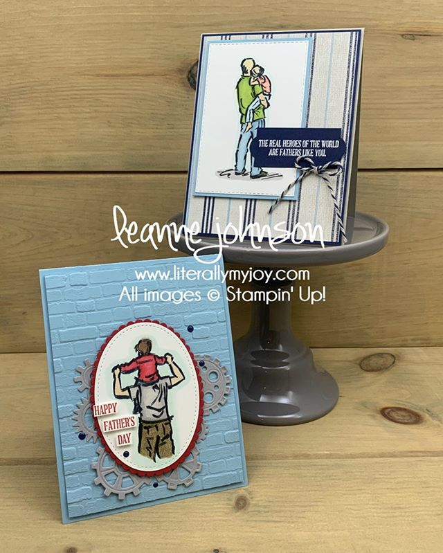 To the world, you are a dad. To me, you are the world. Happy Father's Day!  #literallymyjoy #stampinup #sttcchallenge #sttc #agoodman #awishforeverything #fathersday #masculine #linkinprofile