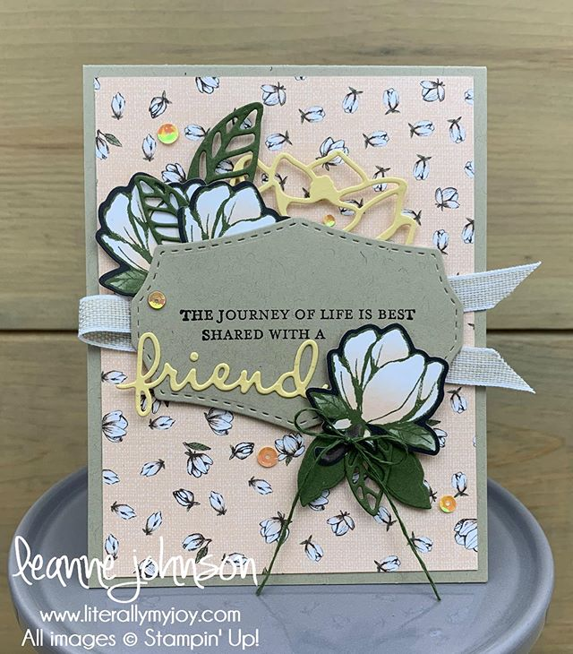 Blog hopping with the #StampReviewCrew and it's all about the Good Morning Magnolia stamp set today. Come check us out. #linkinprofile . . #literallymyjoy #stampinup #papercrafting #goodmorningmagnolia #stampinthroughthecatalog #sttc #MagnoliaLaneDSP #SRC #friend #journey #handmade