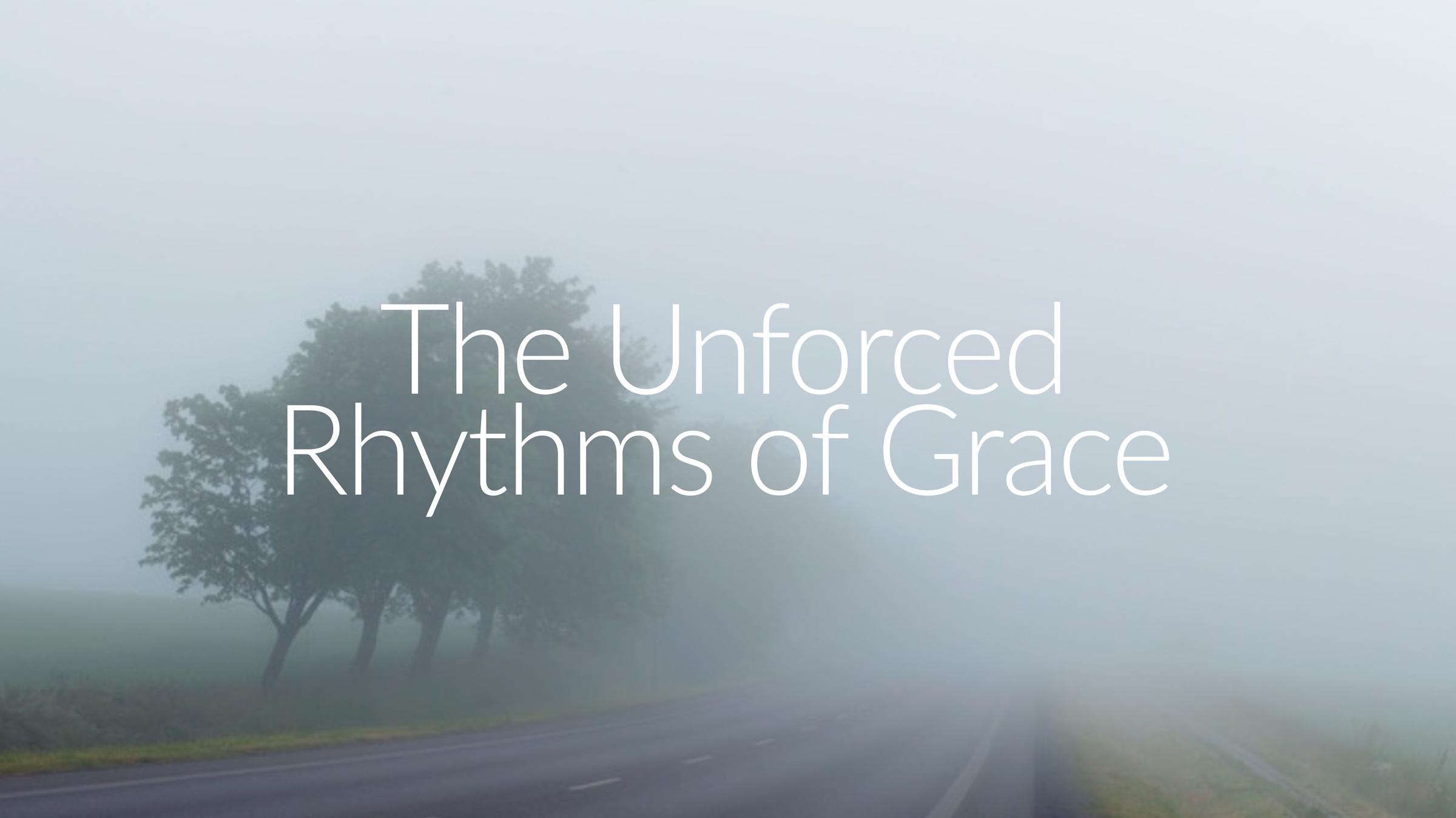 Jen Wise // Unforced Rhythms of Grace