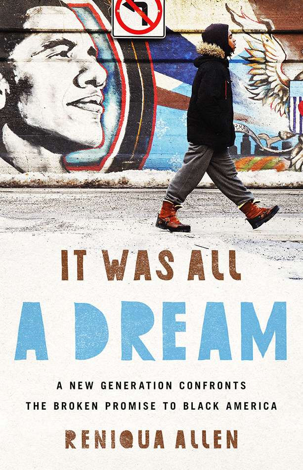 It Was All A Dream - In Stores Now!Young Black Americans have been trying to realize the promise of the American Dream for centuries and coping with the reality of its limitations for just as long. Now, a new generation is pursuing success, happiness, and freedom – on their own terms.In It Was All a Dream, Reniqua Allen tells the stories of Black millennials searching for a better future in spite of racist policies that have closed off traditional versions of success. Many watched their parents and grandparents play by the rules, only to sink deeper and deeper into debt. They witnessed their elders fight to escape cycles of oppression for more promising prospects, largely to no avail. Today, in this post-Obama era, they face a critical turning point.Interweaving her own experience with those of young Black Americans in cities and towns from New York to Los Angeles and Bluefield, West Virginia, to Chicago, Allen shares surprising stories of hope and ingenuity. Instead of accepting downward mobility, Black millennials are flipping the script and rejecting White America's standards. Whether it means moving away from cities to the South, hustling in the entertainment industry, challenging ideas about gender and sexuality, or building activist networks, they are determined to forge their own path.Compassionate and deeply reported, It Was All a Dream is a celebration of a generation's doggedness against all odds, as they fight for a country in which their dreams can become a reality.