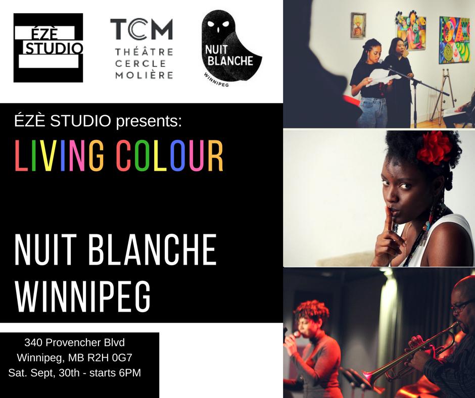 ÉZÈ STUDIO presents:   Living Colour, a venue at Nuit Blanche Winnipeg   -  CLICK THE IMAGE TO LEARN MORE