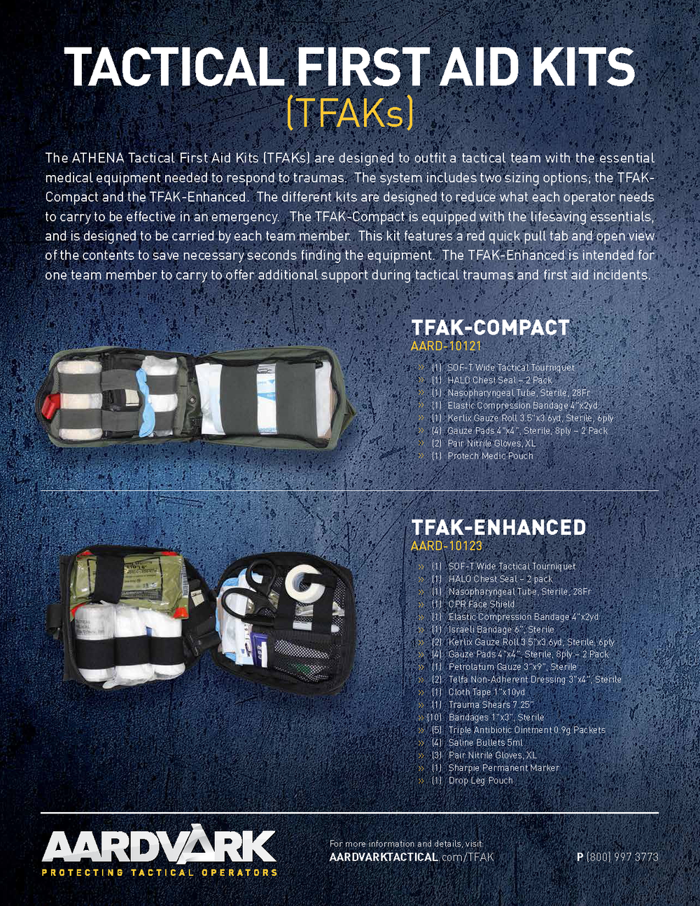 HPD uses and recommends the listed kit. You can find them at this location:   www.aardvarktactical.com