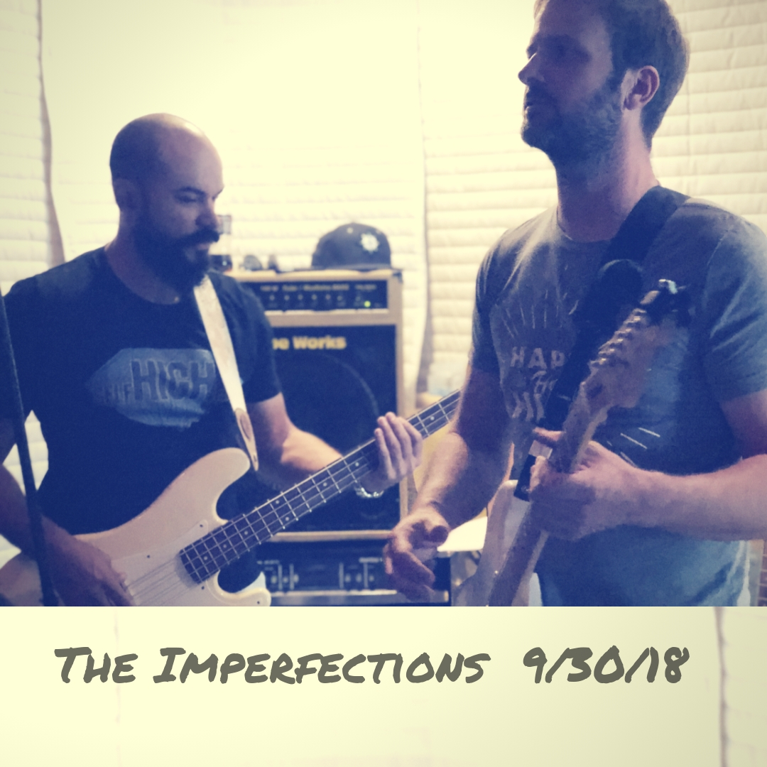 The Imperfections 9%2F30%2F18.jpg