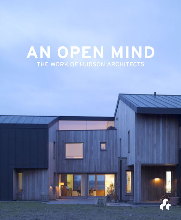 An Open Mind  The Work of Hudson Architects