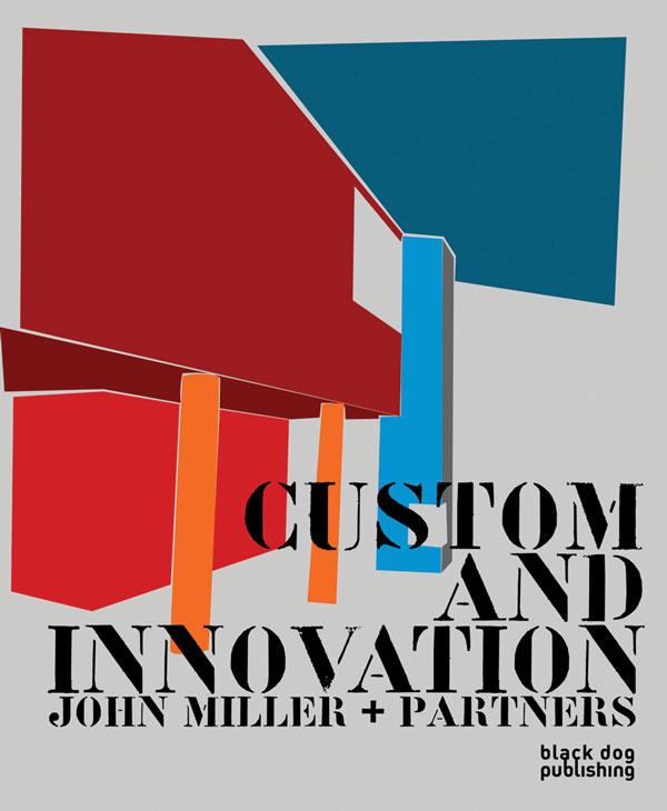 Custom and Innovation  John Miller + Partners