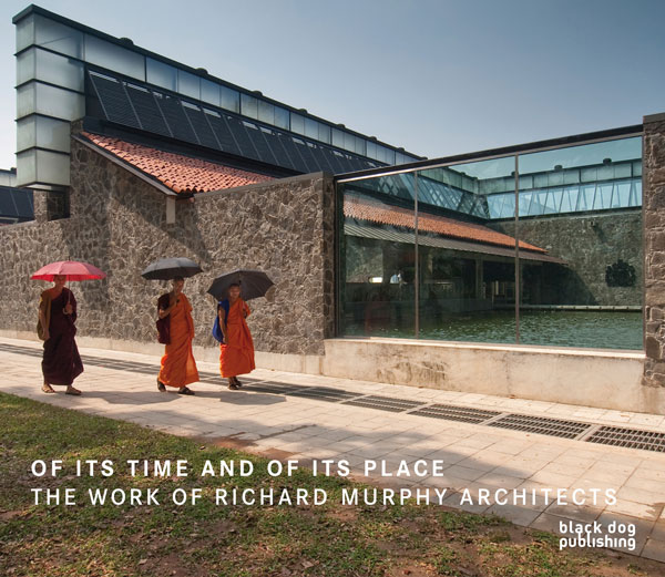Of Its Time and Of Its Place  The Work of Richard Murphey Architects
