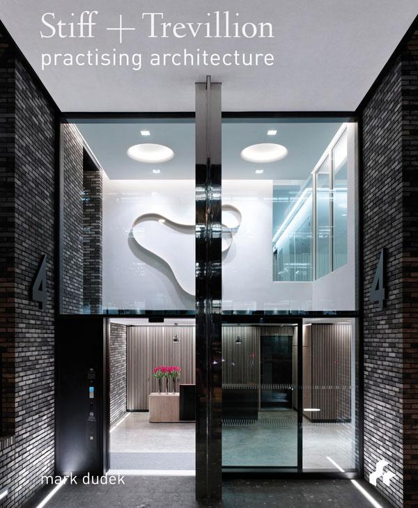 Stiff + Trevillion  Practising Architecture
