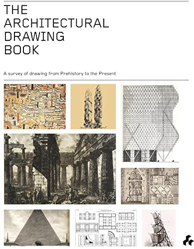 The  Architectural Drawing Book  A Survey of Drawing from Prehistory to the Present