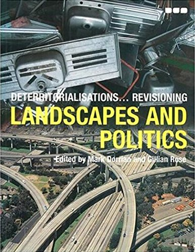 Deterritorialisations  Revisioning Landscapes and Politics