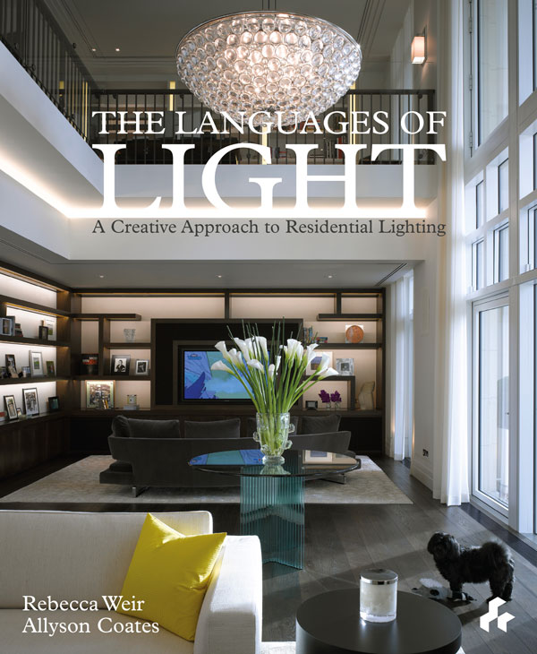 The Languages of Light  A Creative Approach to Residential Lighting