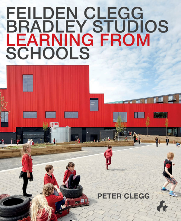 Learning From Schools  Feilden Clegg Bradley Studios