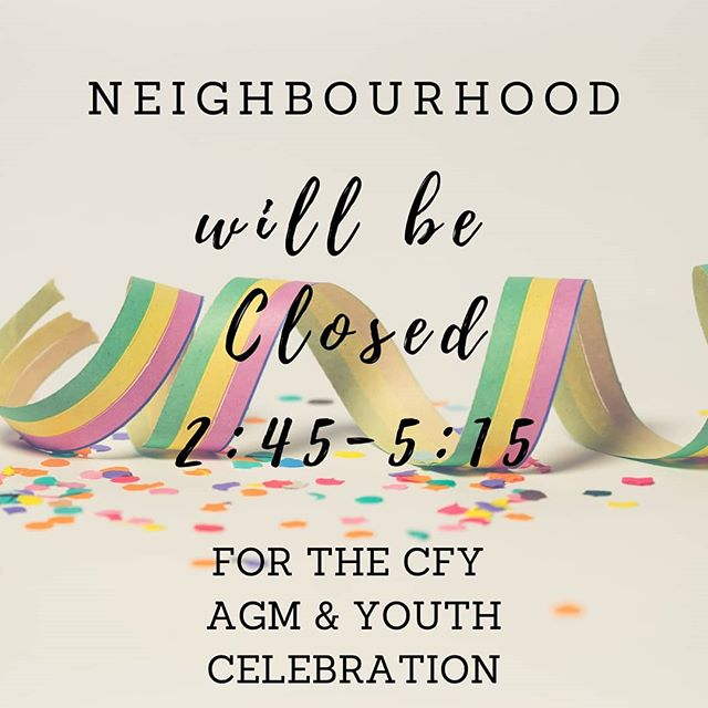 Hi Neighbours!  We will be CLOSED today @ 2:45p  Today we celebrate another great year of Choices for Youth and all of our wonderful young people at an afternoon reception.  No worries- we are OPENING back up @ 5:15! See you for an evening shop!  #agm #socialenterprise #thriftshop #celebration #togetherwecan #yearend