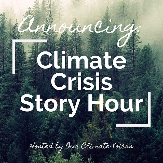 BIG NEWS: We are launching the Climate Crisis Story Hour, a weekly program where we'll host a storyteller on Instagram Live to share their story about how climate change impacts them, what gives them hope, what they're doing to fight back, and how you can support. This will be an opportunity to ask questions and learn about the intersecting affects of climate change and the plethora of ways to make a difference. • Mark your calendars for next Monday 07/15 from 8pm - 9pm EST for our first Story Hour. • If you're interested in sharing your story or have questions, you can send an email to info@ourclimatevoices.org with a summarized version of what you'd like to share.